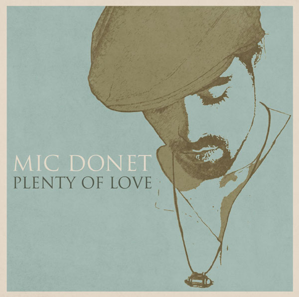 Mic Donet - Plenty of Love